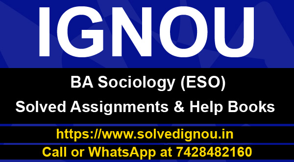 IGNOU ESO Solved assignments & help books (BA Sociology)