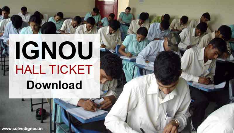 Ignou Hall Ticket December, Ignou Hall Ticket June