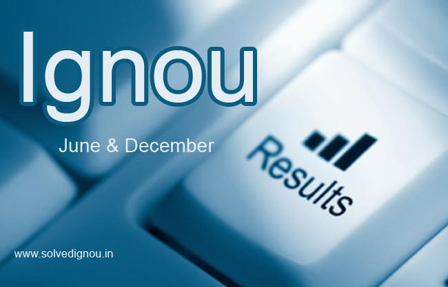 Check Ignou result December or June