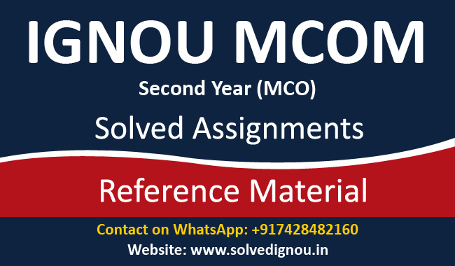 IGNOU MCO Solved Assignment (MCOM 2nd Year)